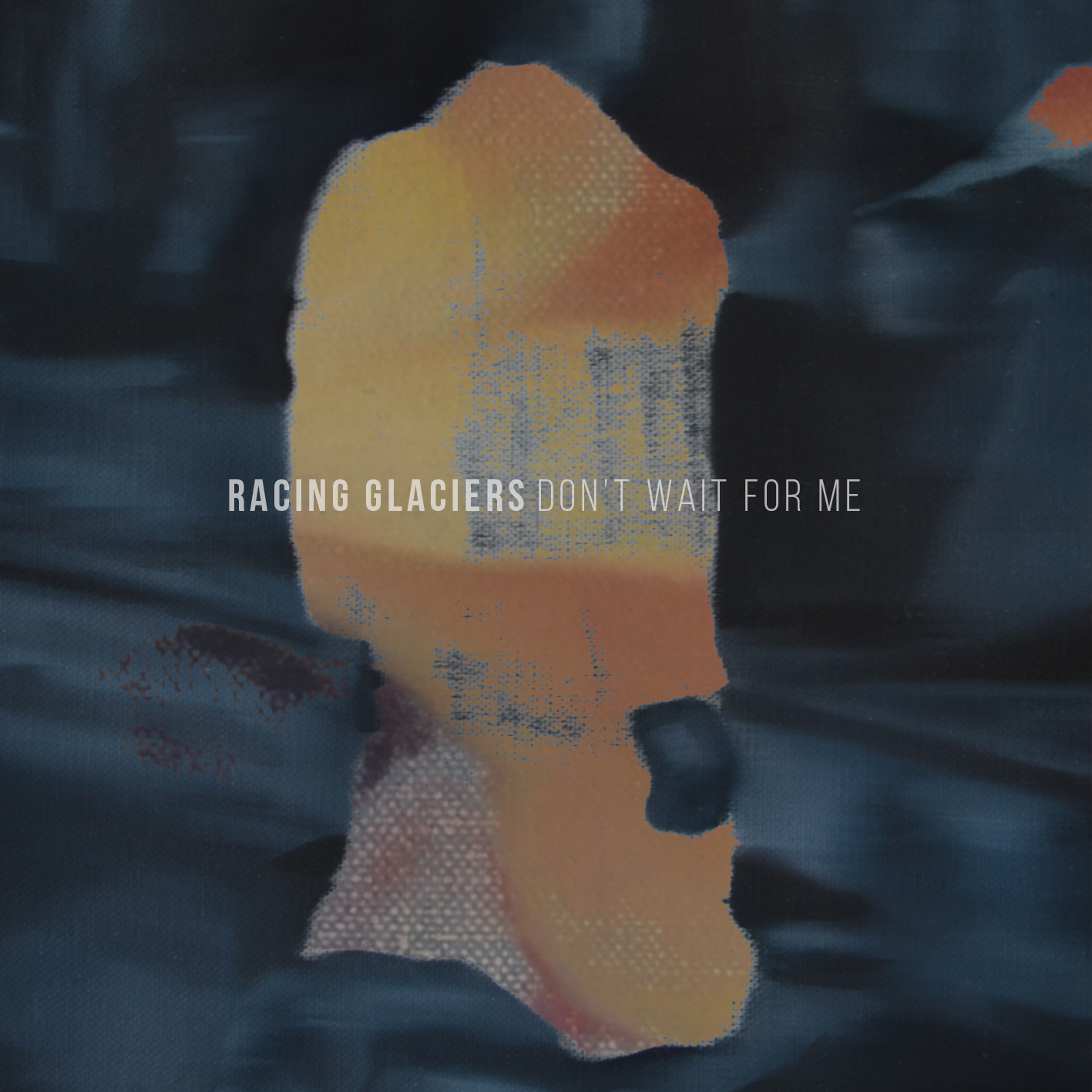 Racing Glaciers – Don't Wait For Me EP