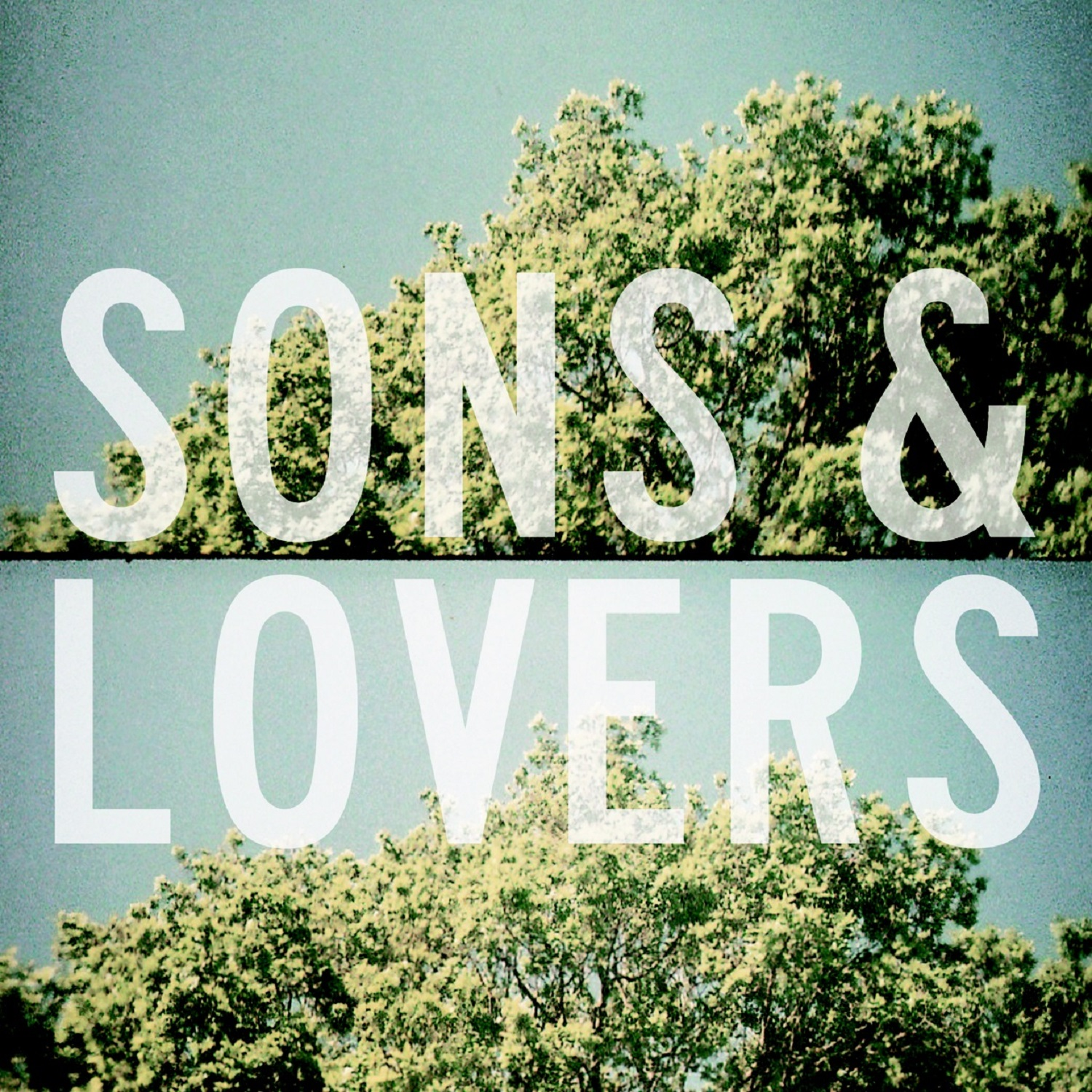 Sons & Lovers – Ghost