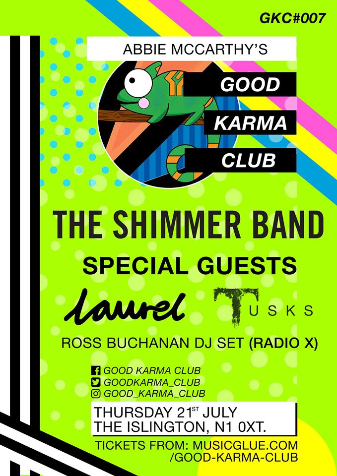 Good Karma Club, 21st July