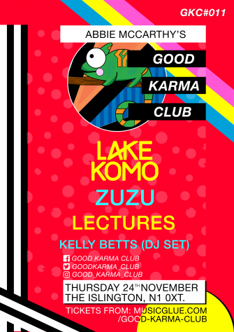 GOOD KARMA CLUB, 24TH NOVEMBER, THE ISLINGTON