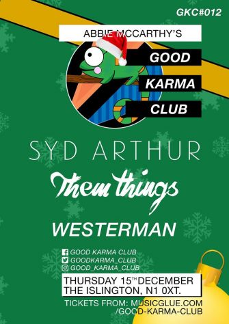 GOOD KARMA CLUB XMAS PARTY, 15TH DECEMBER, THE ISLINGTON