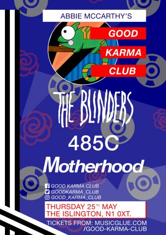 GOOD KARMA CLUB, 25TH MAY, THE ISLINGTON