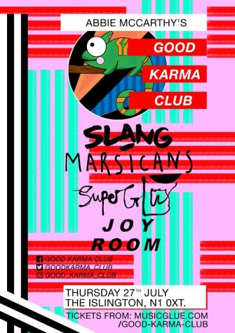 GOOD KARMA CLUB, 27TH JULY, THE ISLINGTON