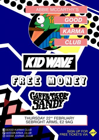GOOD KARMA CLUB, 22nd FEBRUARY, SEBRIGHT ARMS