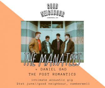 Good Neighbour Sessions Presents The Manatees, June 21st