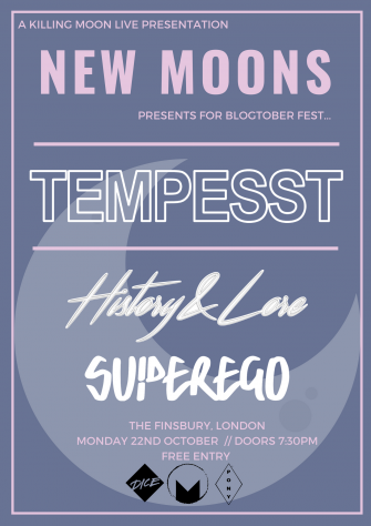 NEW MOONS x BLOGTOBER FEST PRESENTS TEMPESST// OCTOBER 22ND// THE FINSBURY