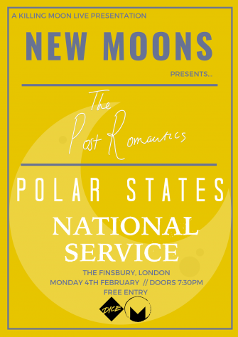 NEW MOONS PRESENTS THE POST ROMANTICS, THE FINSBURY, FEBRUARY 4TH
