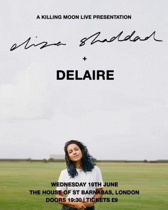 HOSB SESSIONS, ELIZA SHADDAD, THE HOUSE OF ST BARNABAS, JUNE 13TH
