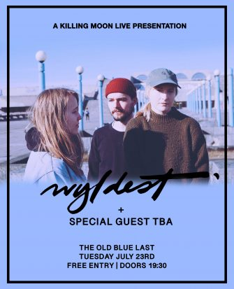 Wyldest, July 23rd, Old Blue Last