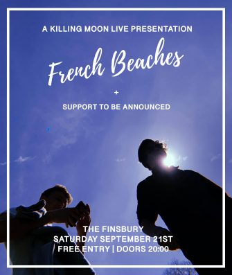 French Beaches, The Finsbury, September 21st