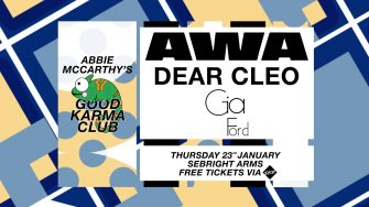 Good Karma Club, Sebright Arms, January 23rd