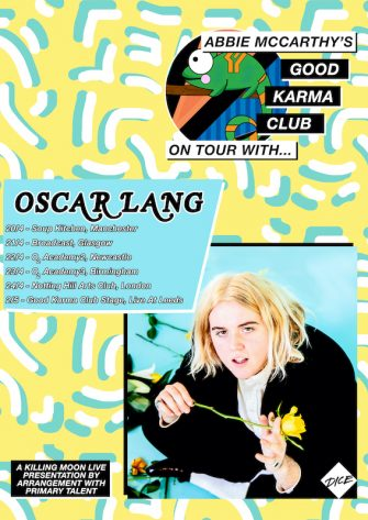Good Karma Club Tour, Oscar Lang, April 20 – 24th