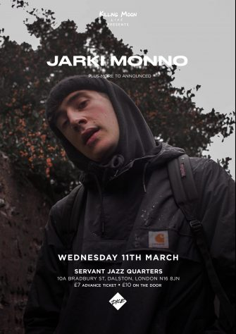 JARKI MONNO, SERVANT JAZZ QUARTERS, MARCH 11TH