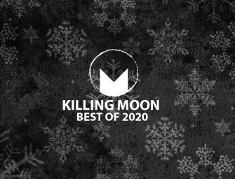Killing Moon Best of 2020 Round-Up