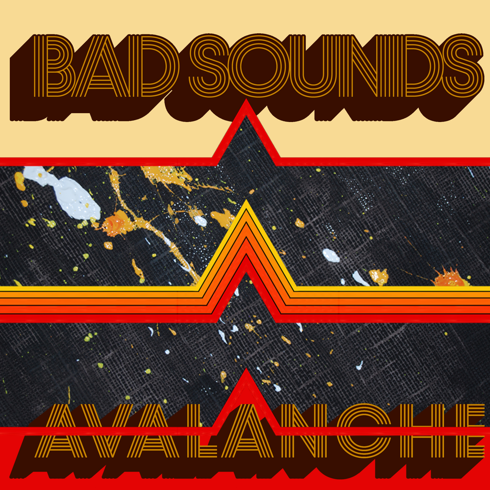 Bad Sounds – Avalanche