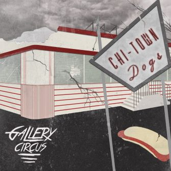 Gallery Circus – Chi-Town Dogs EP