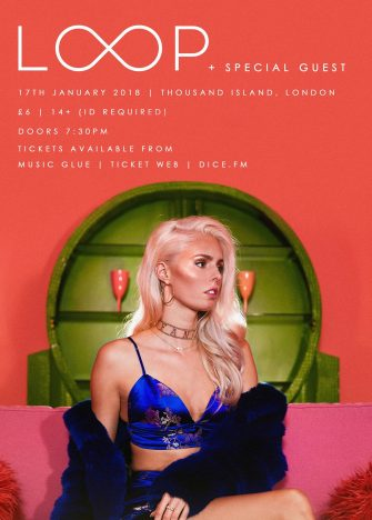 LOOP + SPECIAL GUEST, 17TH JANUARY, THOUSAND ISLAND