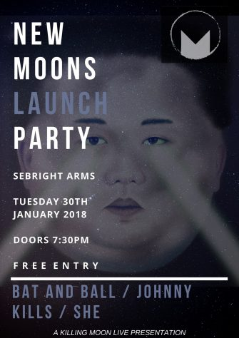 NEW MOONS IX LAUNCH PARTY, 30TH JANUARY, SEBRIGHT ARMS