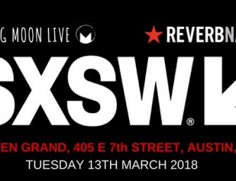 NEWS: KILLING MOON AND REVERBNATION ANNOUNCE STAGE AT SXSW 2018