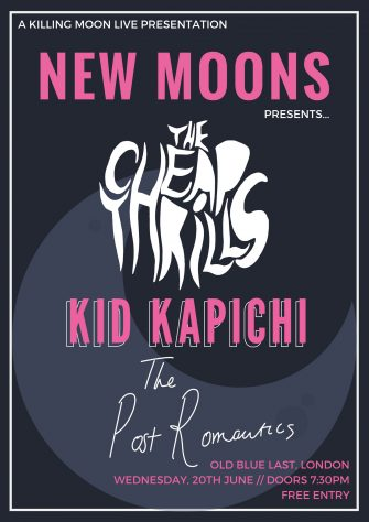 New Moons Presents The Cheap Thrills, June 20th, Old Blue Last