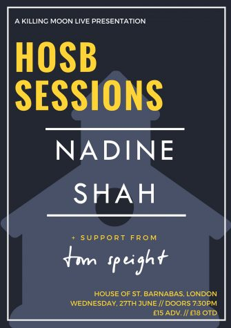 Hosb Sessions Presents Nadine Shah, June 27th (SOLD OUT)