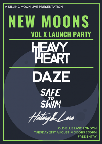 New Moons Vol X Launch Party, Old Blue Last, August 21st