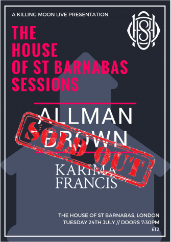 HOSB SESSIONS PRESENTS ALLMAN BROWN, JULY 24TH (SOLD OUT)