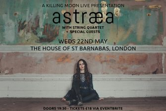 HOSB SESSIONS, ASTRAEA, THE HOUSE OF ST BARNABAS, MAY 22ND