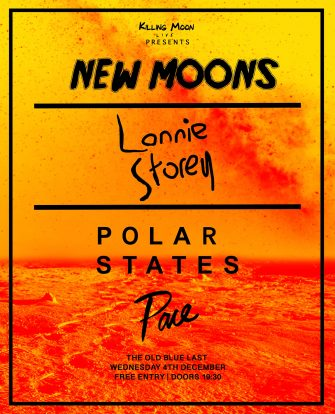 New Moons, Lonnie Storey, Old Blue Last, December 2nd