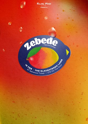 Zebede, The Slaughtered Lamb, February 18th