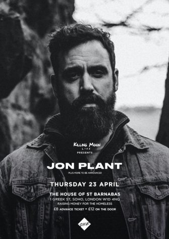 HOSB SESSIONS, JON PLANT, THE HOUSE OF ST BARNABAS, APRIL 23RD
