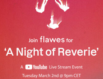 Flawes announce 'A Night of Reverie' to celebrate the release of their upcoming EP