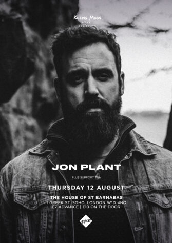 *RESCHEDULED* JON PLANT. THE HOUSE OF SAINT BARNABAS. AUGUST 12TH.